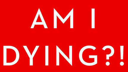 "Book cover: ""Am I Dying?!"""