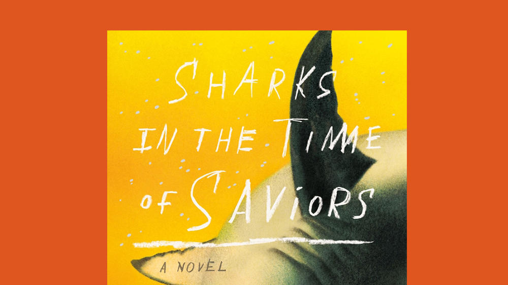 "Cover of ""Sharks in the Time of Saviors"" by Kawai Strong Washburn"