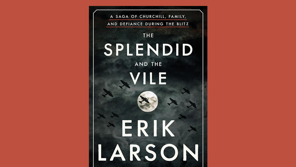 "Cover of ""The Splendid and the Vile"" by Erik Larson"