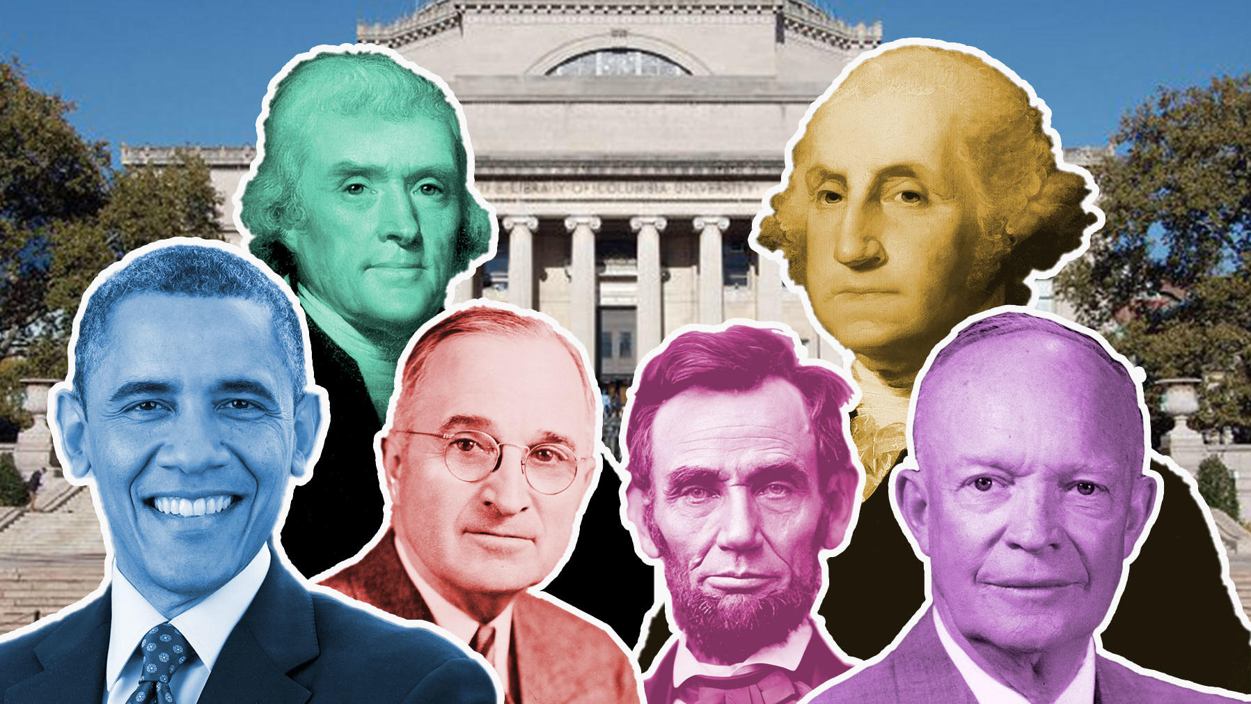 Collage of Barack Obama, Thomas Jefferson, Harry Truman, Abraham Lincoln, George Washington, and Dwight D. Eisenhower on Columbia University campus with Low Library in background