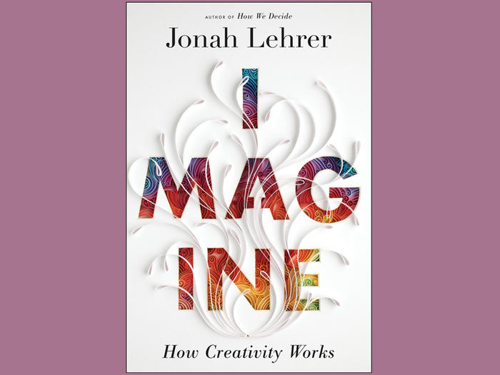 "Book cover: ""Imagine: How Creativity Works"""