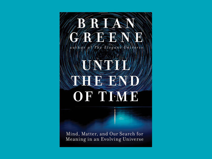 "Cover of ""Until the End of Time"" by Brian Greene"