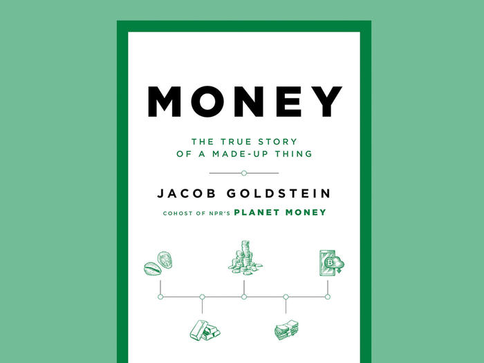 Cover of Money: The True Story of a Made-Up Thing by Jacob Goldstein, reviewed in Columbia Magazine fall 2020 issue