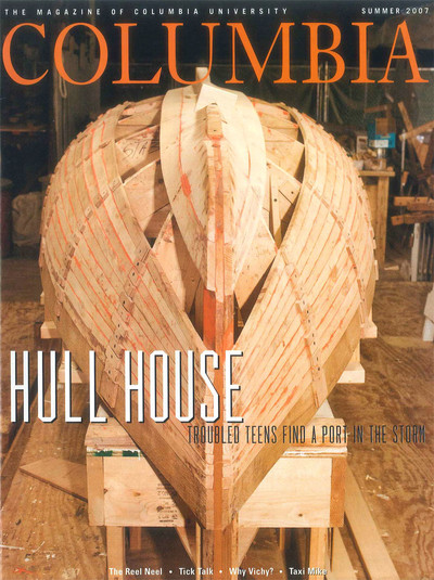 Summer 2007 cover of Columbia Magazine, with photo of a boat being built in a workshop (Vernon Doucette)