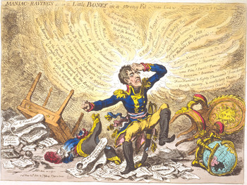 James Gillray, Maniac Ravings, or Little Boney in a Strong Fit, 1803