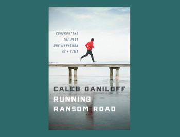 "Book cover: ""Running Ransom Road"" by Caleb Daniloff"