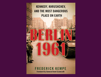 "Cover of ""Berlin 1961"" by Frederick Kempe"