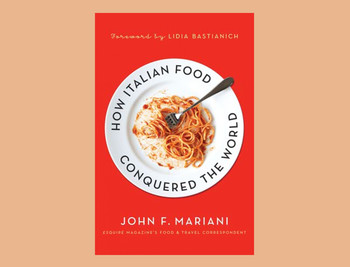 "Cover of ""How Italian Food Conquered the World"""