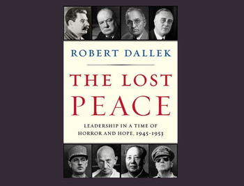 "Cover of ""The Lost Peace"" by Robert Dallek"