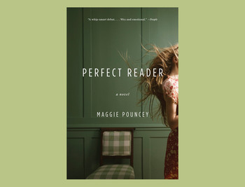 "Cover of ""Perfect Reader"" by Maggie Pouncey"