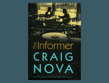 "Cover of ""The Informer"" by Craig Nova"