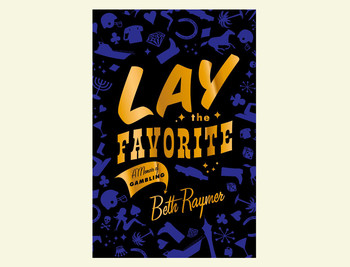 "Cover of ""Lay the Favorite"""