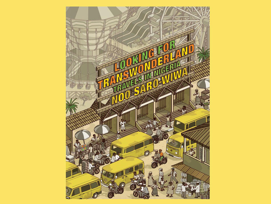 Book cover: Looking for Transwonderland by Noo Saro-Wiwa