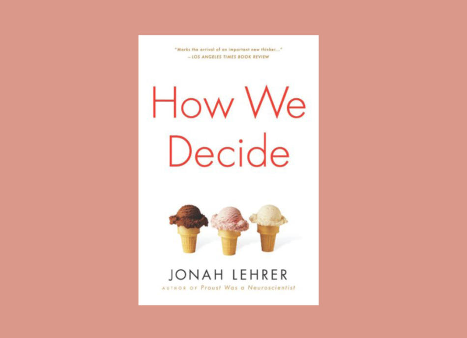 Cover of How We Decide by Jonah Lehrer