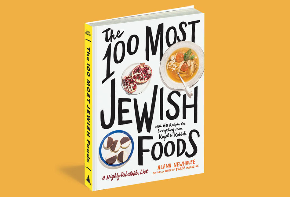 "Cover of ""The 100 Most Jewish Foods"" by Alana Newhouse"