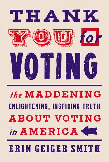 "Cover of ""Thank You For Voting"" by Erin Geiger Smith, reviewed in Columbia Magazine, Fall 2020"