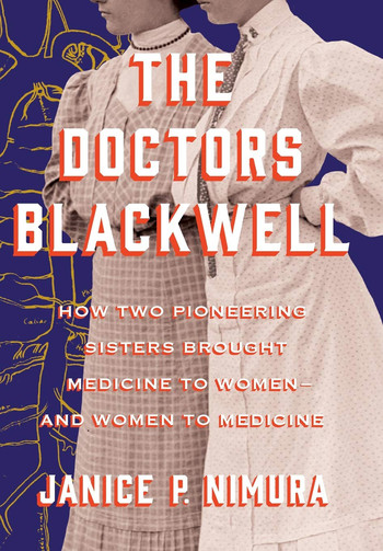 Cover of The Doctors Blackwell by Janice P. Nimura